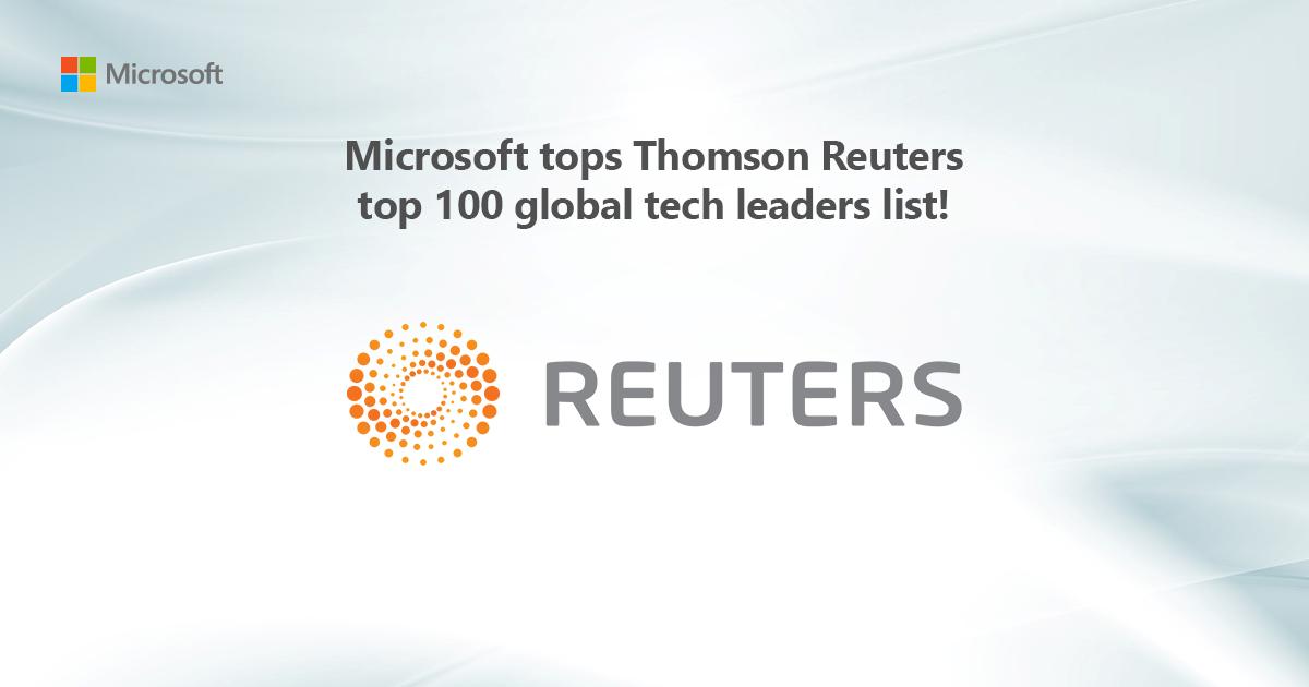 Microsoft tops Thomson Reuters top 100 global tech leaders list