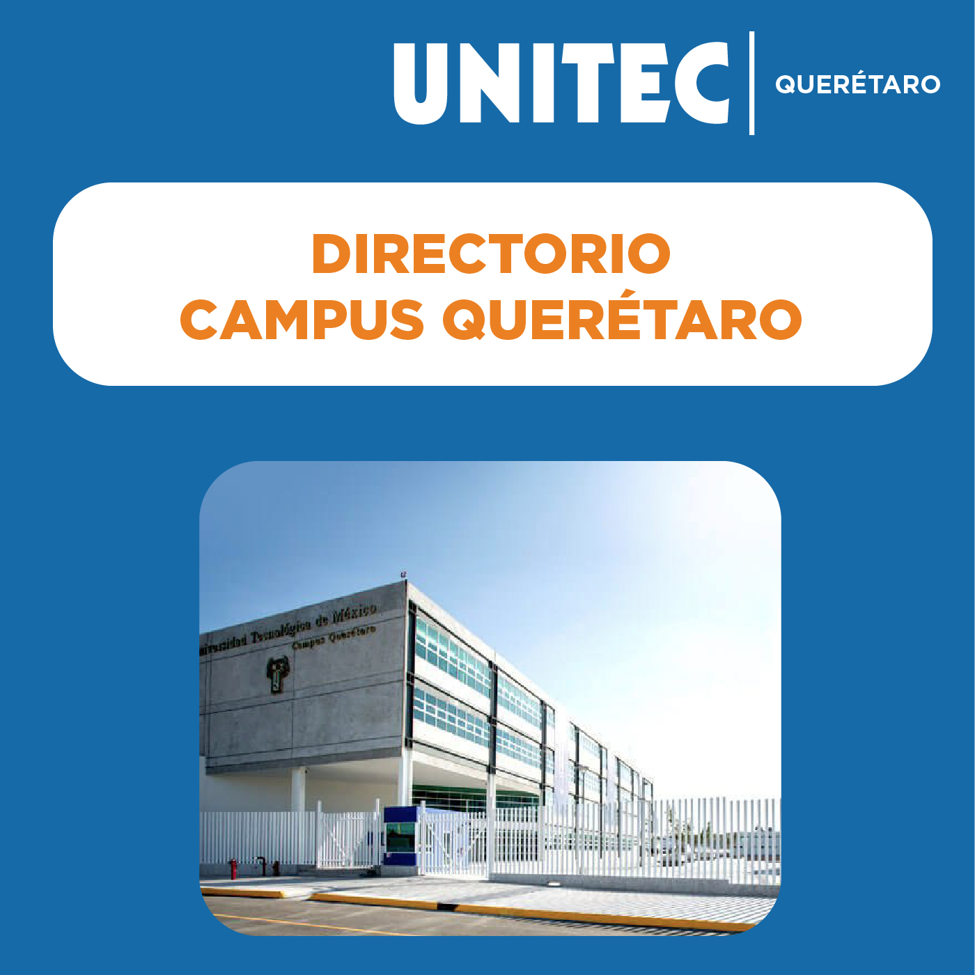 DIRECTORIO UNITEC CAMPUS QUERÉTARO